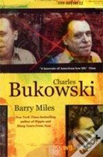 Charles Bukowski - Barry Miles