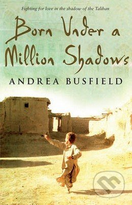 Born Under a Million Shadows - Andrea Busfield