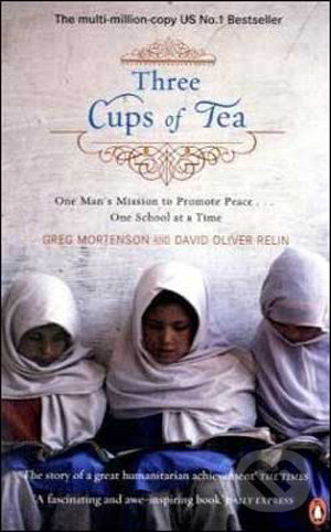 Three Cups of Tea - Greg Mortenson
