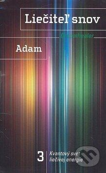 Liečiteľ snov 3 - Adam