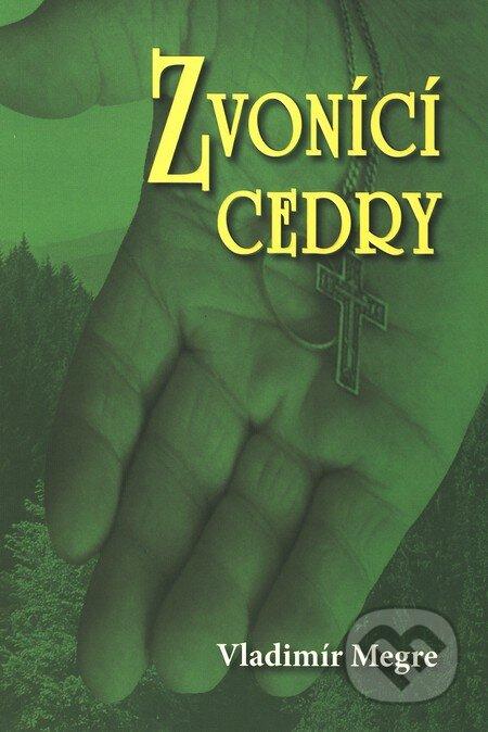 Zvonící cedry (2. díl) - Vladimír Megre
