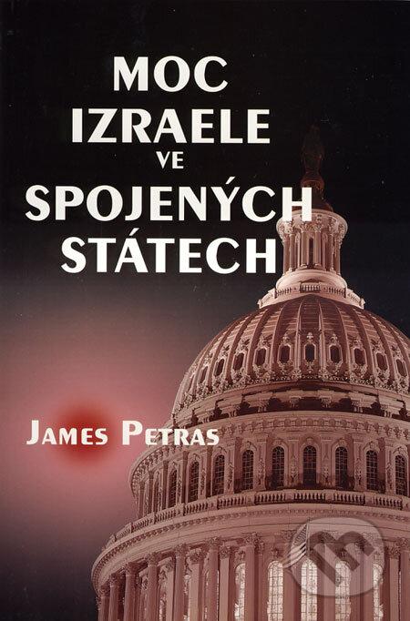 Moc Izraele ve Spojených státech - James Petras
