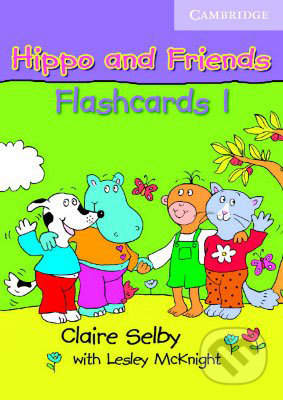 Hippo and Friends 1 - Flashcards - Claire Selby, Lesley McKnidht