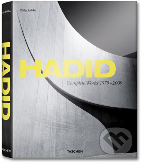 Hadid, Complete Works 1979–2009 - Philip Jodidio