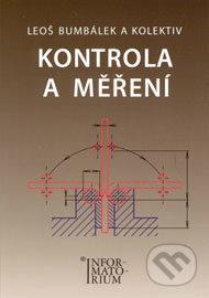Kontrola a měření - Leoš Bumbálek a kol.