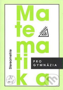 Matematika pro gymnázia: Stereometrie - Náhled učebnice