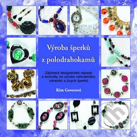 Výroba šperků z polodrahokamů - Kim Goverová