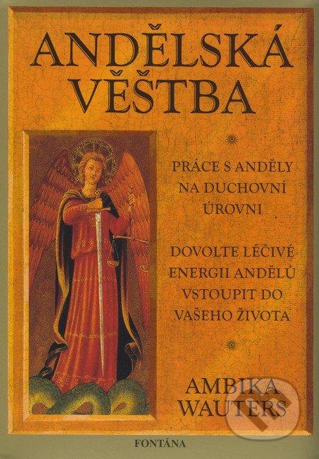 Andělská veštba (kniha + karty) - Ambika Wauters