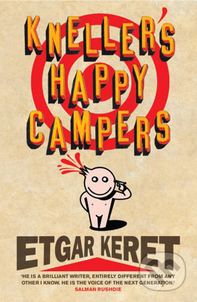 Kneller\'s Happy Campers - Etgar Keret