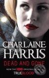 Dead and Gone (britské vydanie) - Charlaine Harris
