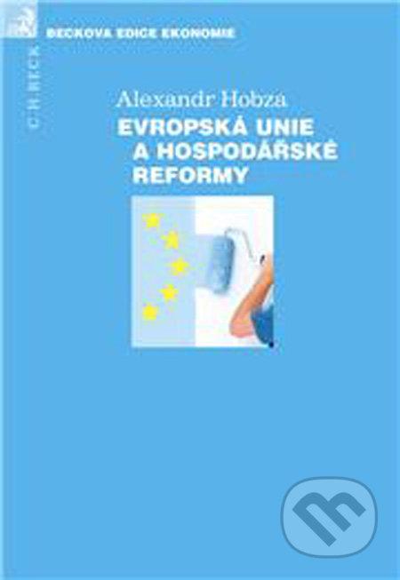 Evropská unie a hospodářské reformy - Alexandr Hobza