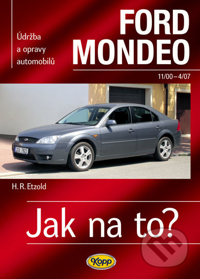Ford Mondeo 11/00–4/07 - H. R. Etzold