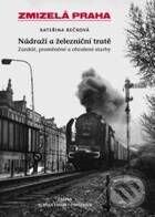 Nádraží a železniční tratě - Kateřina Bečková
