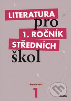 Literatura pro 1. ročník středních škol - R. Bláhová a kolektiv