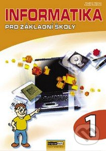Informatika pro základní školy 1 - Vladimír Němec, Libuše Kovářová