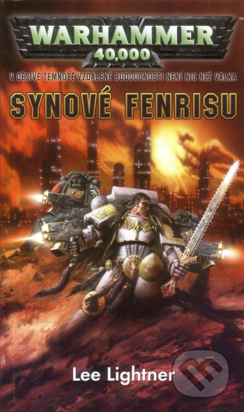 Warhammer 40.000: Synové Fenrisu - Lee Lightner