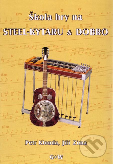Škola hry na steel-kytaru a dobro - Petr Klouda, Jiří Zima