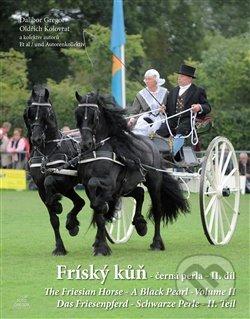 Fríský kůň - černá perla - Oldřich Kolovrat