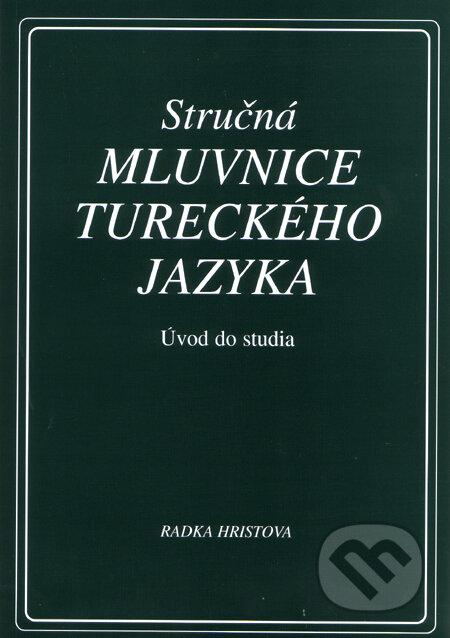 Stručná mluvnice tureckého jazyka - Radka Hristova