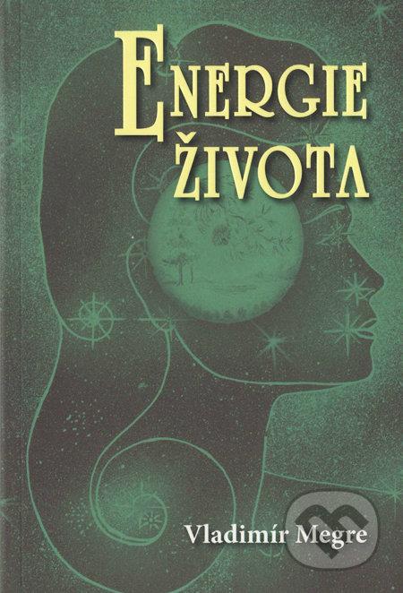 Energie života (7. díl) - Vladimír Megre