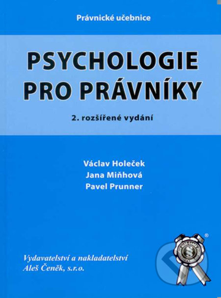 Psychologie pro právníky - Václav Holeček, Jana Miňhová
