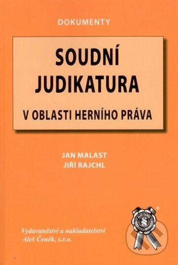 Soudní judikatura v oblasti herního práva - Jan Malast, Jiří Rajchl