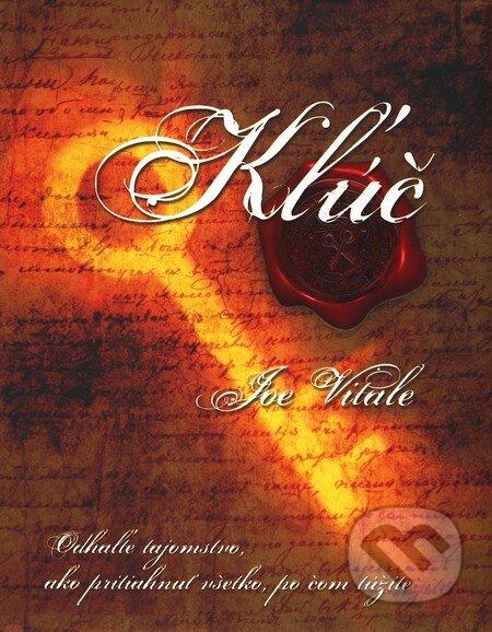 Kľúč - Joe Vitale