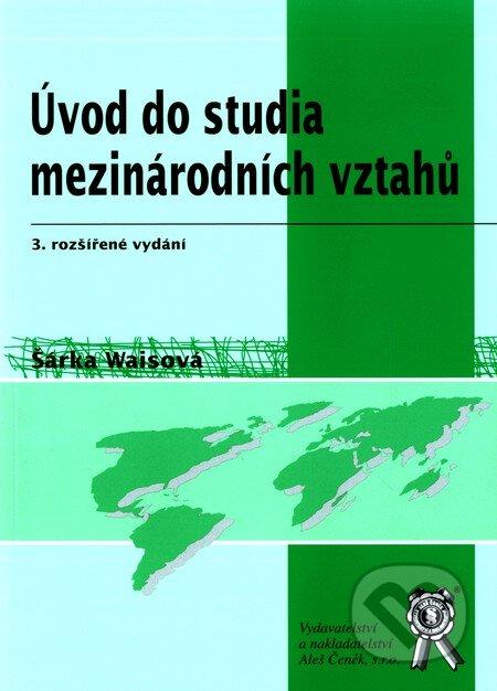 Úvod do studia mezinárodních vztahů - Šárka Waisová