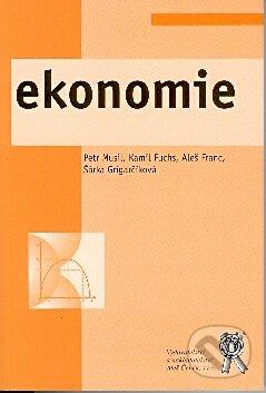 Ekonomie - Šárka Grigarčíková, Kamil Fuchs, Aleš Franc, Petr Musil