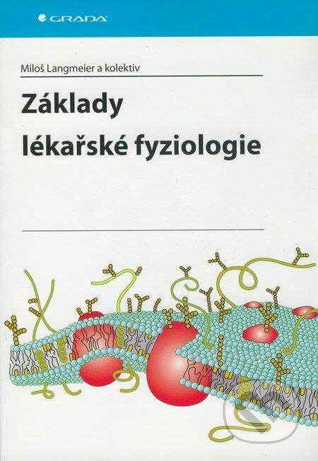 Základy lékařské fyziologie - Miloš Langmeier a kol.