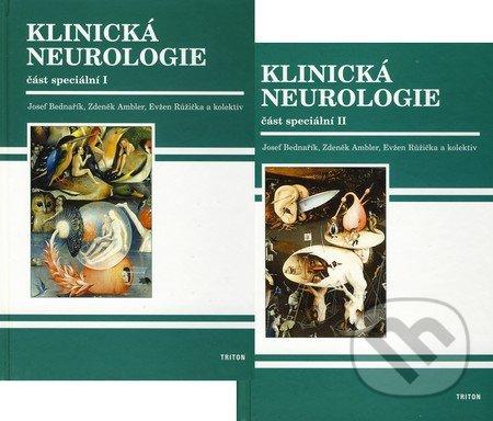 Klinická neurologie - část speciální I + II - Josef Bednařík a kol.