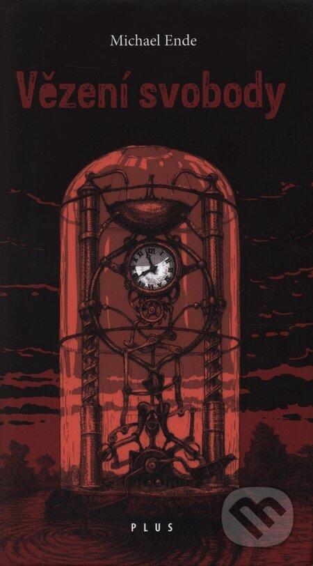 Vězení svobody - Michael Ende