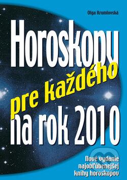Horoskopy pre každého na rok 2010 - Olga Krumlovská