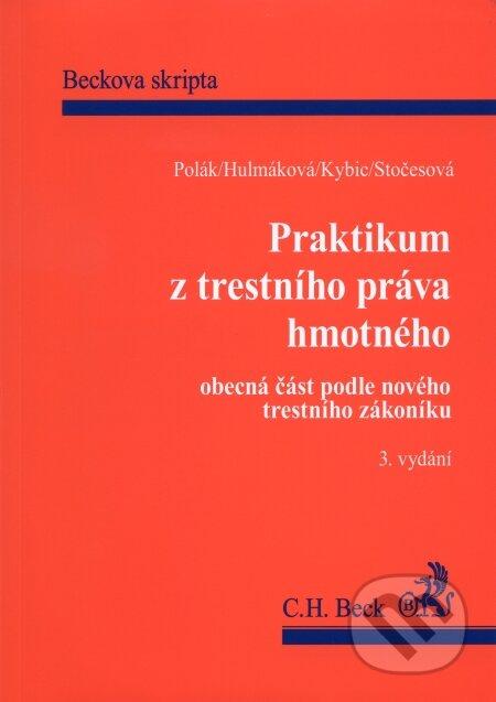 Praktikum z trestního práva hmotného - Pravoslav Polák a kol.