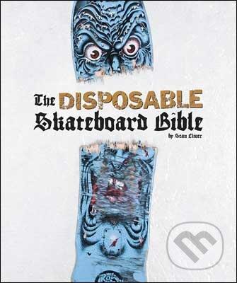 The Disposable Skateboard Bible -