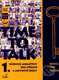 Time to Talk - Kniha pro učitele (1. díl) - Sarah Peters, Tomáš Gráf