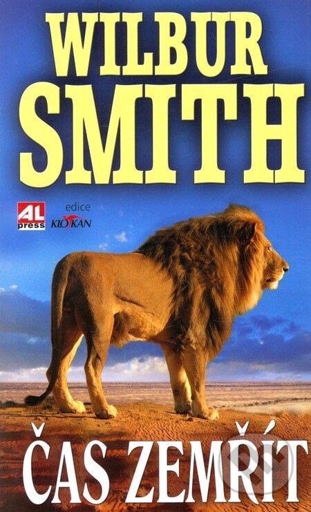 Čas zemřít - Wilbur Smith
