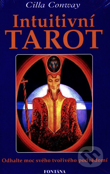 Intuitivní tarot - kniha a karty - Cilla Conway