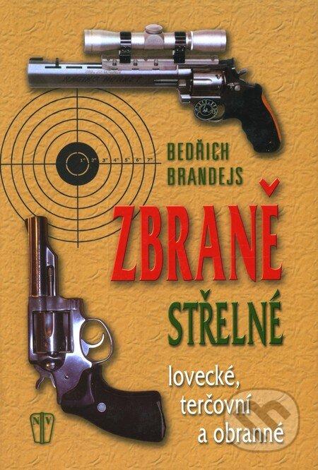 Střelné zbraně - Bedřich Brandejs