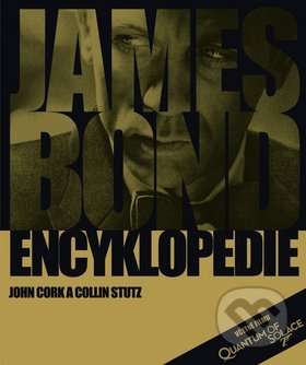 James Bond: Encyklopedie - John Cork, Colin Stutz
