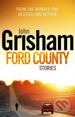 Ford County Stories - John Grisham