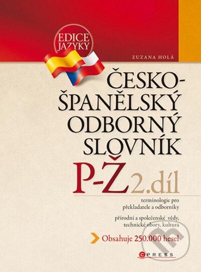 Česko-španělský odborný slovník, 2. díl - Zuzana Holá