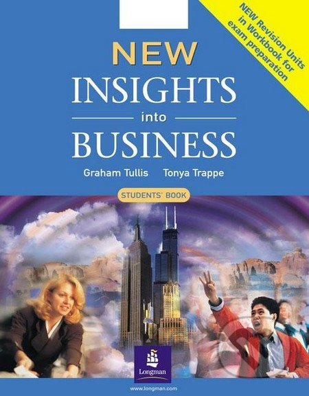 New Insights into Business - Student´s Book - Tonya Trappe, Graham Tullis