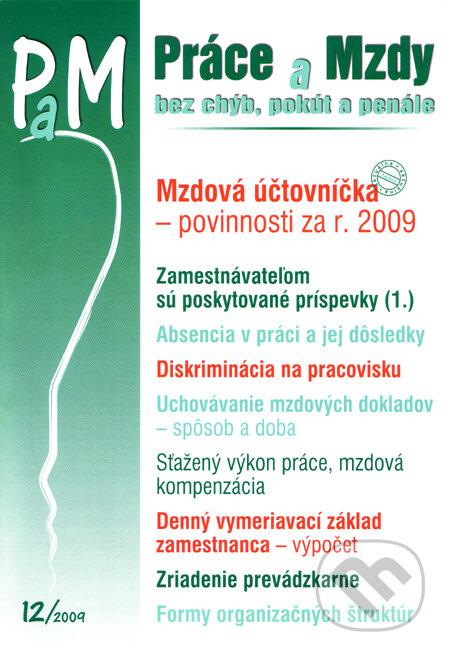 Práce a Mzdy 12/2009 -