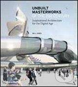 Unbuilt Masterworks of the 21st Century - Will Jones