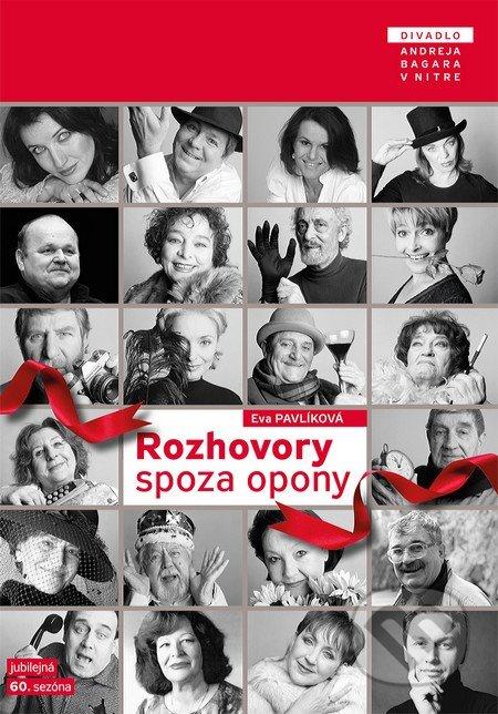 Rozhovory spoza opony - Eva Pavlíková