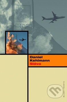 Sláva - Daniel Kehlmann