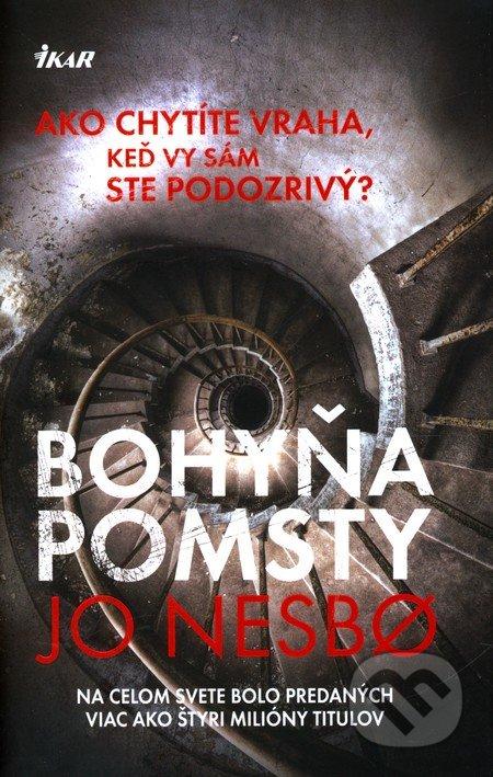 Bohyňa pomsty - Jo Nesbo