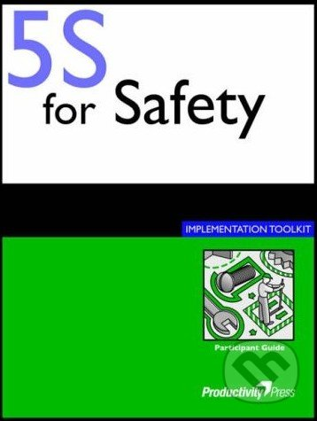 5S for Safety Implementation Toolkit -