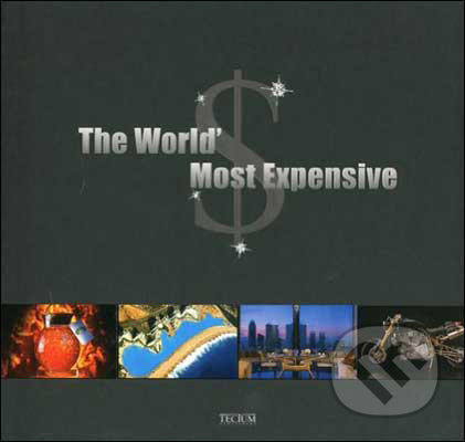 The World\'s Most Expensive - Philippe de Baeck